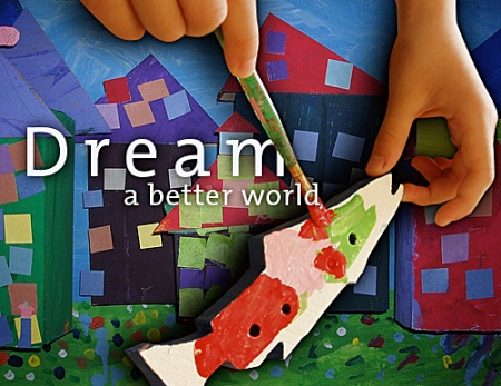 Dream A Better World