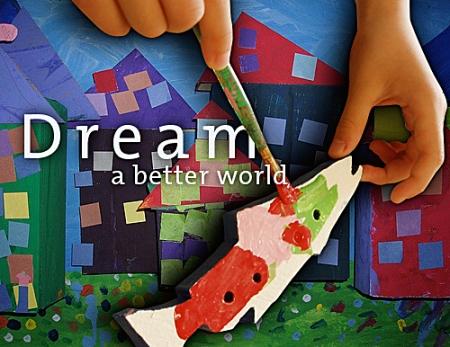 Dream A Better World